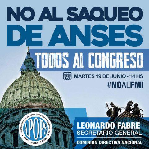 No al Saqueo de Anses│Todos al Congreso