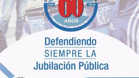 60 Años defendiendo SIEMPRE LA jubilación pública